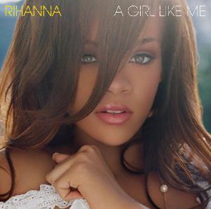 a_girl_like_me_-_rihanna